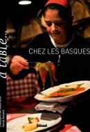 A table… Chez les Basques