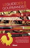 Le Guide des Gourmands 2010