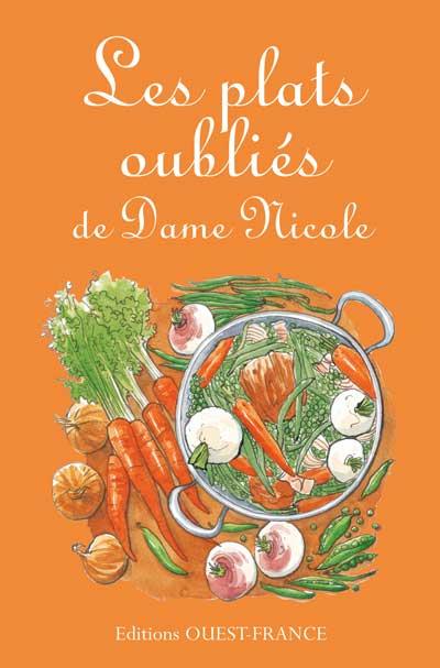 Les plats oubliés de Dame Nicole