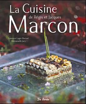 La Cuisine de Régis & Jacques Marcon