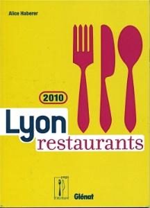 Lyon Restaurants, fête ses dix ans