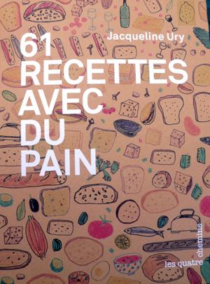 61 recettes avec du pain.