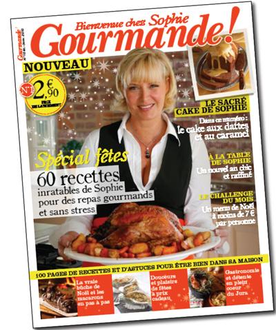 Gourmande! Un magazine de Sophie Dudemaine en Kiosque le 27 novembre