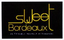 Sweet Bordeaux : la nouvelle stratégie
