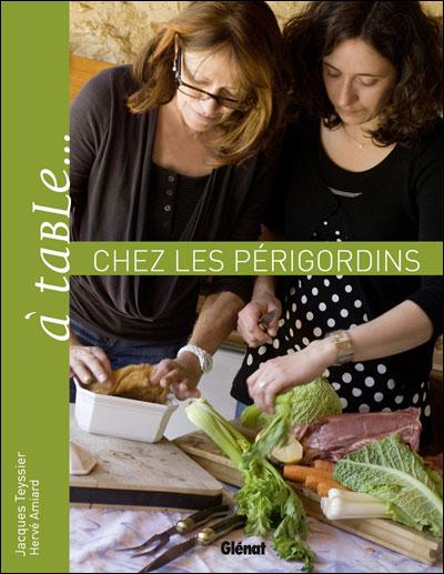 A table…Chez les Périgordins