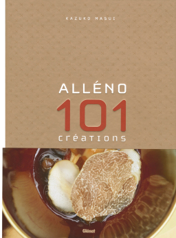 ALLENO, 101 créations culinaires