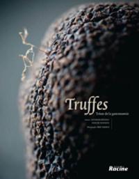 Truffes.Trésor de la gastronomie