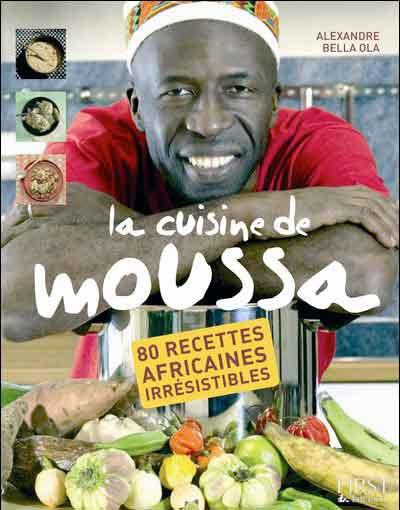 La Cuisine de Moussa bientôt en librairie.