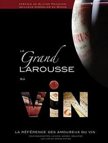 Le Grand Larousse du Vin