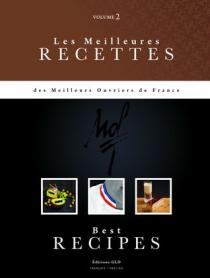 Les Meilleures recettes des MOF (tome II)