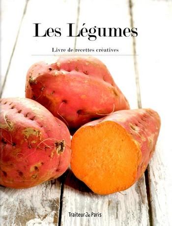 Les Légumes – Livre de recettes créatives