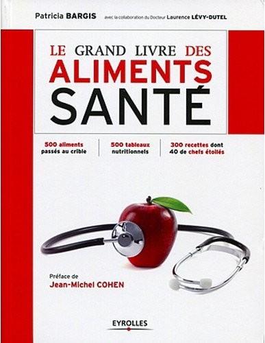Le Grand Livre des Aliments Santé