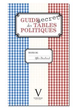 Guide secret des tables politiques