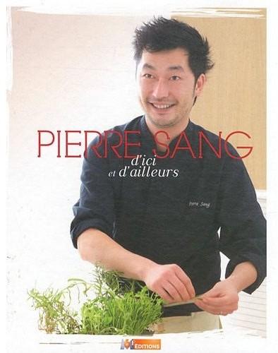 Pierre Sang, d'ici et d'ailleurs