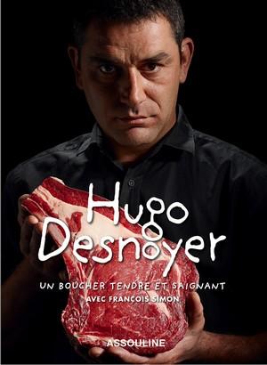 Hugo Desnoyer – Un boucher tendre et saignant