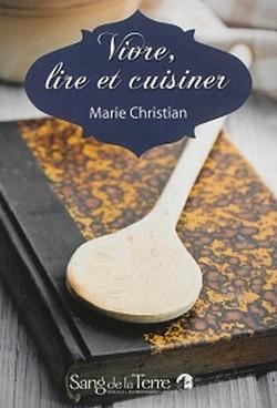 Vivre, lire et cuisiner