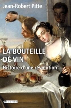 La Bouteille de vin – Histoire d'une révolution