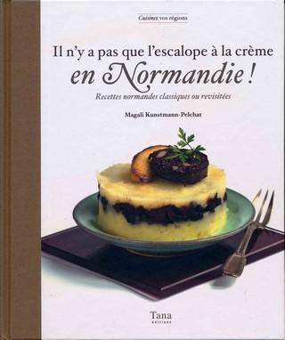 Il n'y a pas que l'escalope à la crème en Normandie