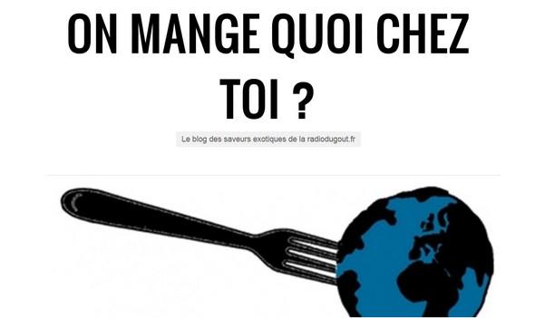 ON MANGE QUOI CHEZ TOI?