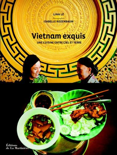 Vietnam exquis, une cuisine entre ciel et terre