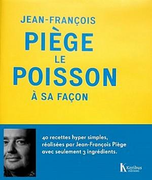 Jean-François Piège – Le poisson à sa façon