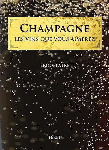 Champagne, les vins que vous aimerez