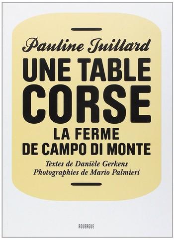 Une table corse – La ferme de Campo di Monte