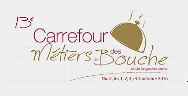 CARREFOUR DES MÉTIERS DE BOUCHE ET DE LA GASTRONOMIE /NIORT/1 AU 4 OCTOBRE 2016