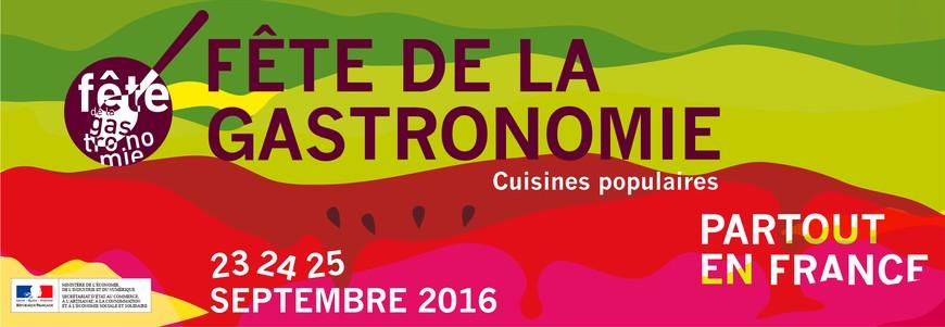 FÊTE DE LA GASTRONOMIE  - 23 au 25 septembre 2016