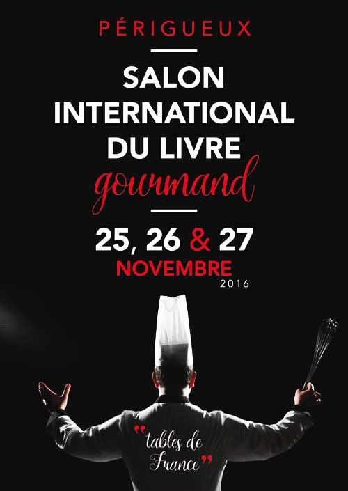 SALON INTERNATIONAL DU LIVRE GOURMAND - PERIGUEUX
