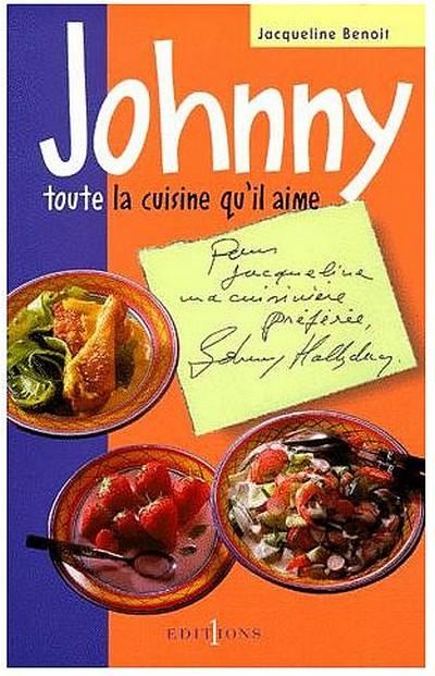 Benoit-Jacqueline-Johnny-Toute-La-Cuisine-Qu-il-Aime-Livre-895865822_L