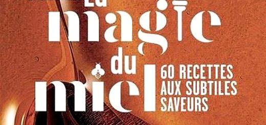 La-Magie-du-miel-60-recettes-aux-subtiles-saveurs